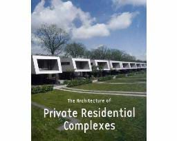 The Arhitecture of Private Residential Complexes... Kitap